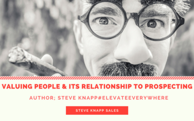Valuing people & its relationship to prospecting