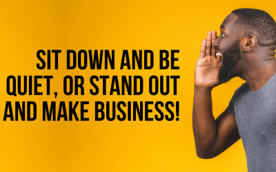 Stand out and make business!